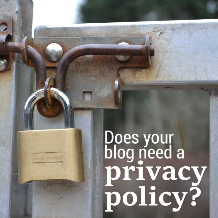 your blog needs a privacy policy