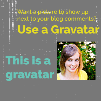 Add an image to your comments with a Gravatar.