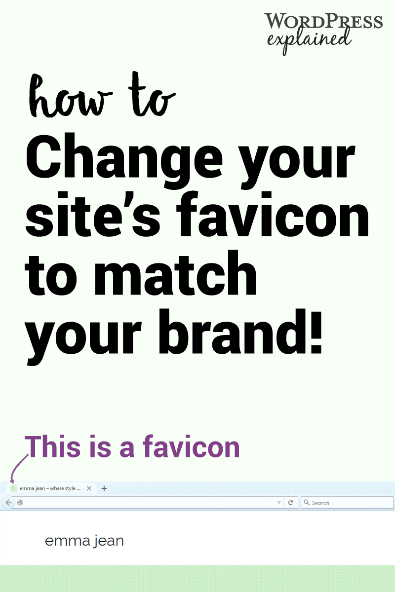 An easy way to brand your blog: personalize your favicon.