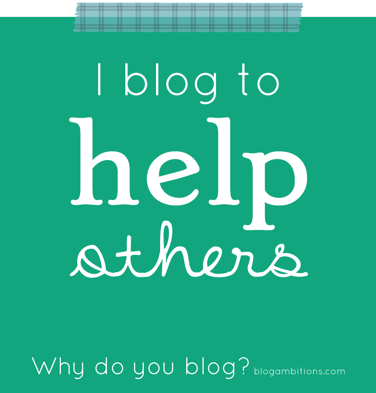 i blog to help others