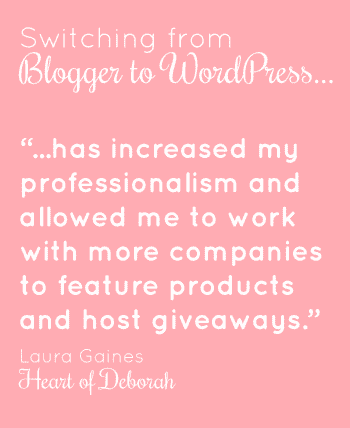 Why Heart of Deborah moved from Blogger to WordPress