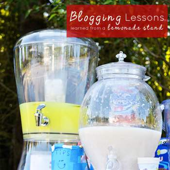Blogging Lessons from a lemonade stand