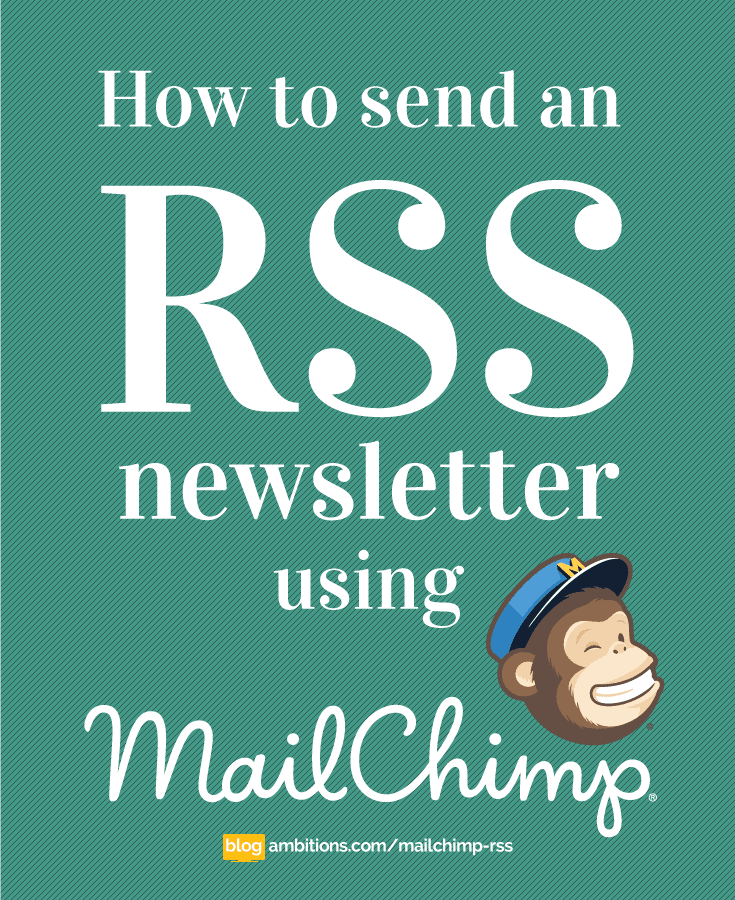 How to send an RSS newsletter using mailchimp.