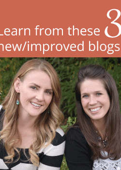 3 new and improved blogs that are doing it right!