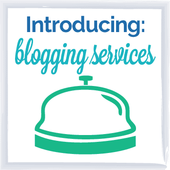 Introducing, blogging services!