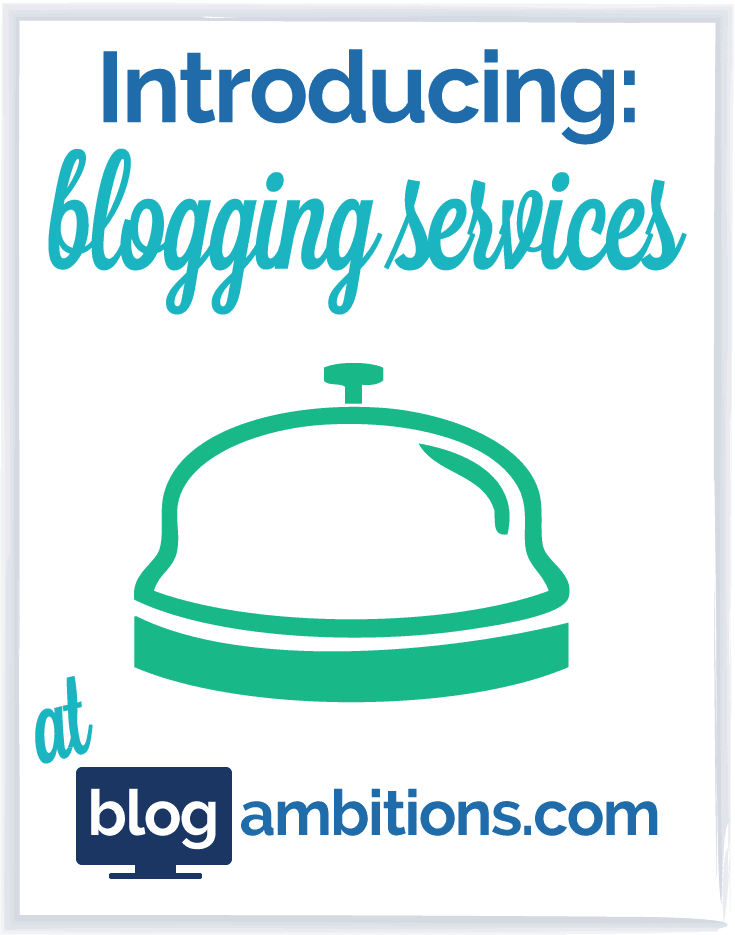 New Blogging Services at Blog Ambitions