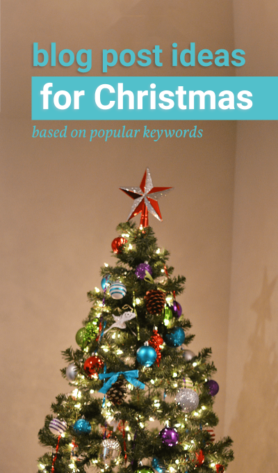 Over 75 Christmas blog post ideas.