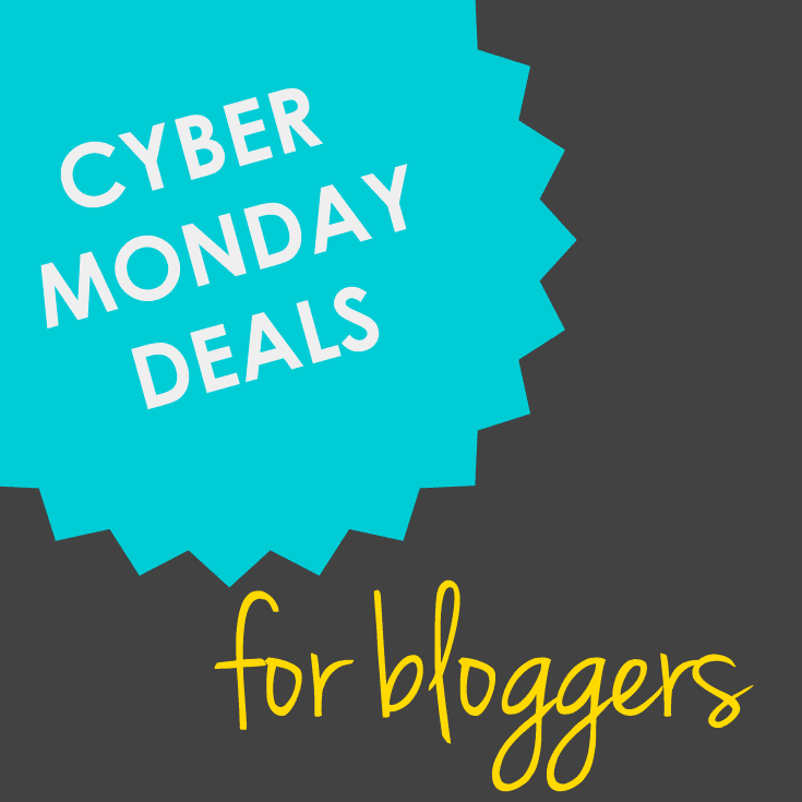 Cyber monday deals for bloggers