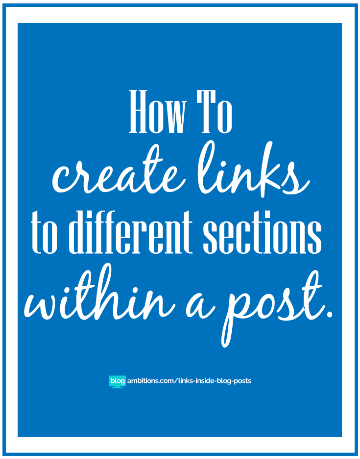 How to create links to different sections within a blog post