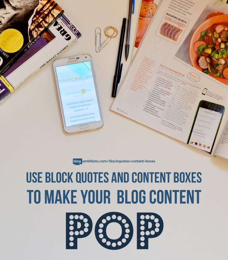 How to use Blockquotes for and content boxes