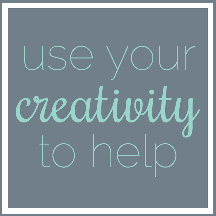 use your creativity to help