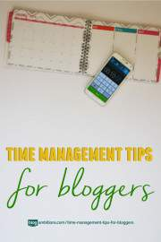 How to manage your time as a blogger.