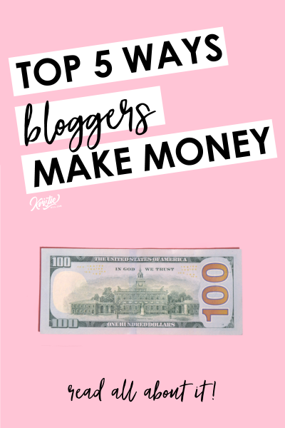 Post cover photo: Top 5 Ways Bloggers Make Money