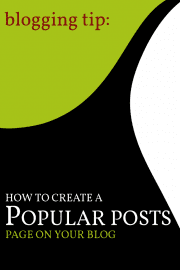 Create a popular posts page on your blog.