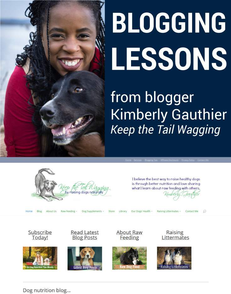 Blogging tips for success from successful blogger, Kimberly Gautier of Keep the Tail Wagging