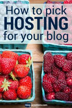 How to pick hosting for your blog.