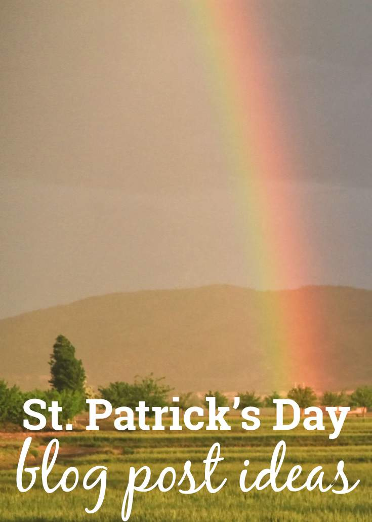 Blog post ideas for St. Patrick's Day