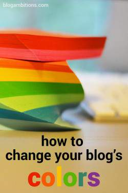 Tools and tips for changing your blog's colors.