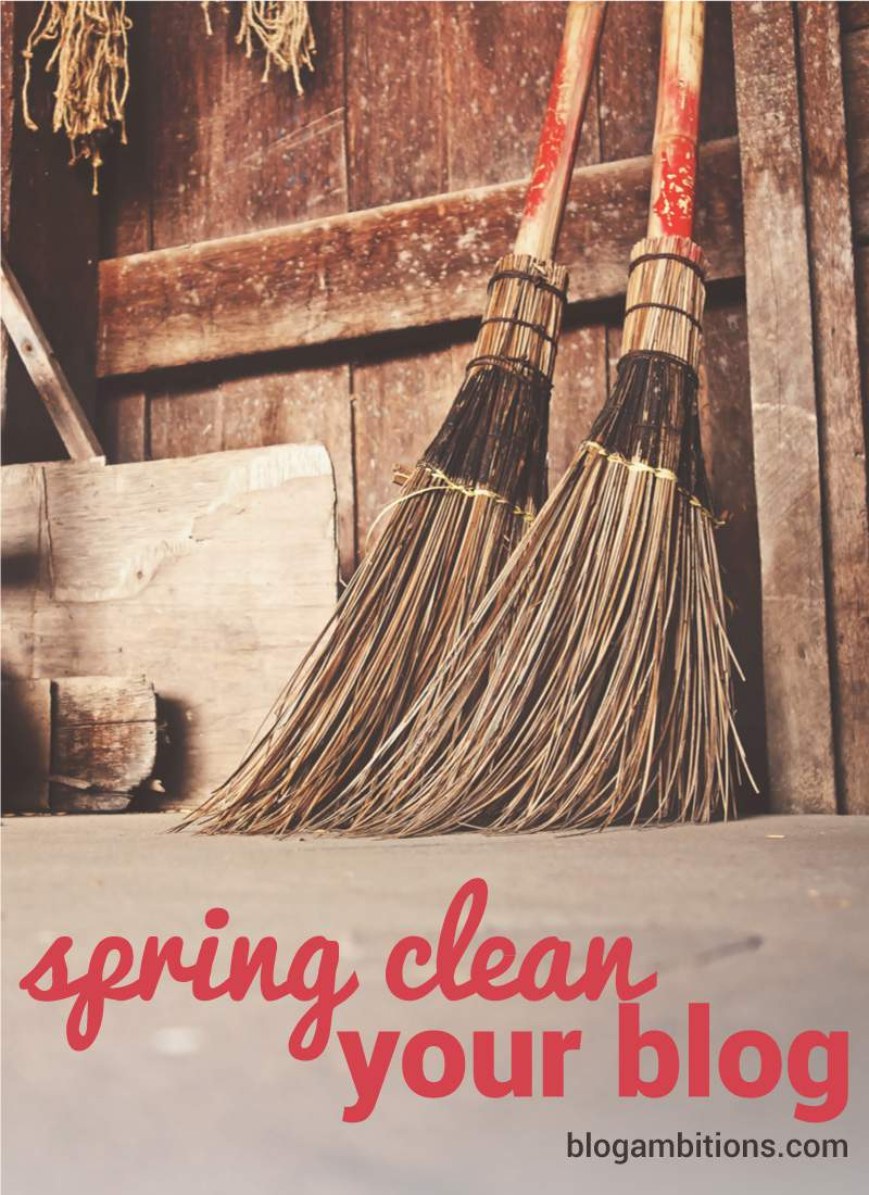 Spring clean your blog.