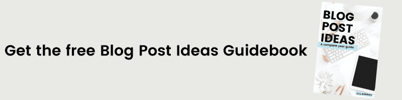 A year guide of blog post ideas.