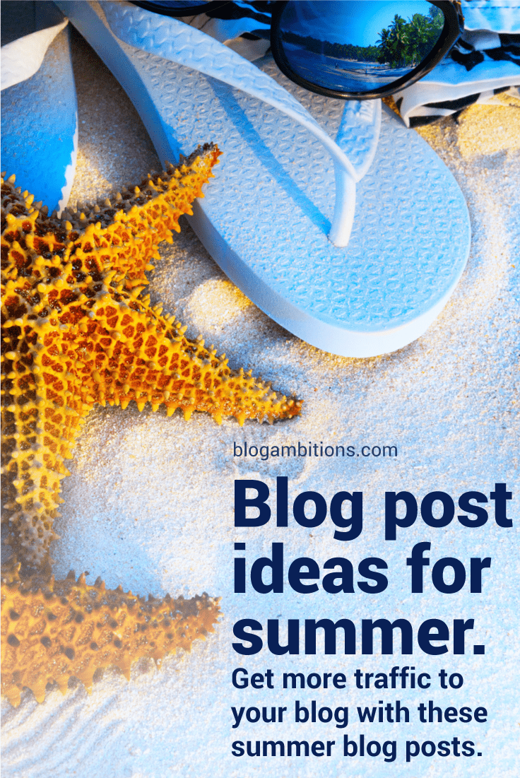 Not sure what to blog about this summer? Write blog posts that people are searching for. Use popular keywords to inspire your blog articles this summer.