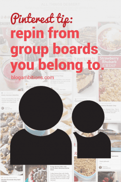 It is crucial to repin other blogger's pins from group boards.