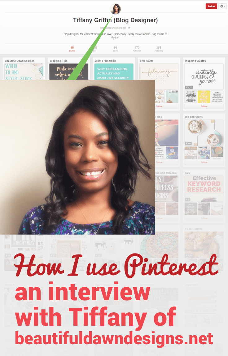 How Tiffany from Beautiful Dawn Designs uses Pinterest for her blog.
