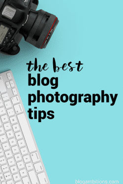The Ultimate Resource Guide to Improve Your Blog Pictures
