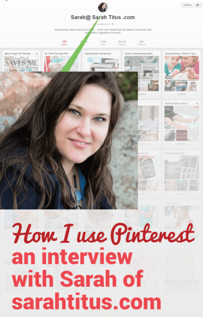 Blogger Sarah Titus shares how she uses Pinterest for her blog.