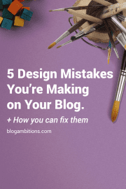 Check out this post to make sure you're not guilty of making one of these 5 blog design mistakes.
