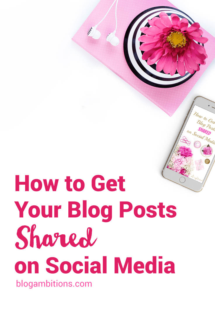 How to Get Your Blog Posts Shared on Social Media