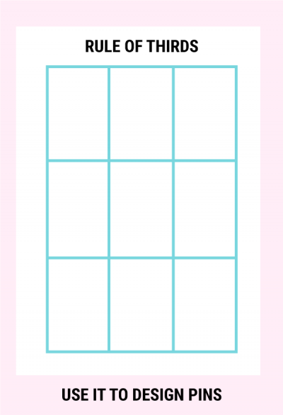 Rule of thirds for Pinterest Graphics