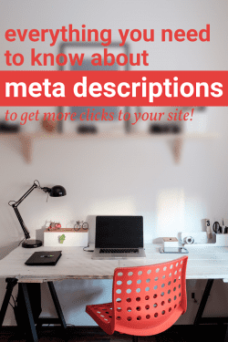 Everything you need to know about Meta Descriptions for your blog.