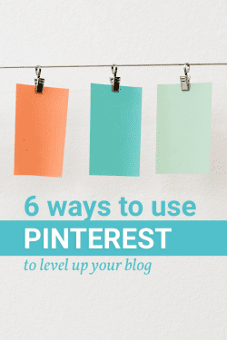 6 ways to use Pinterest to grow your blog.