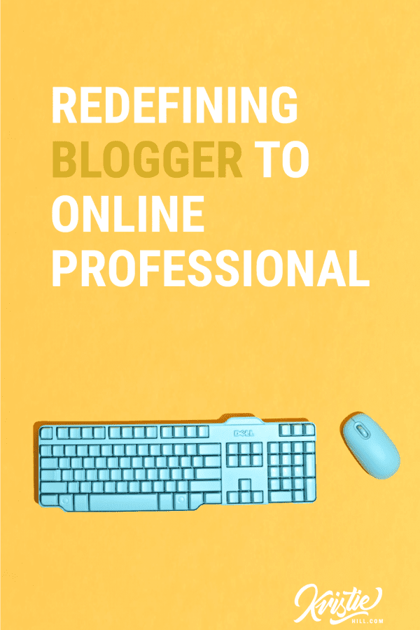 Redefining Blogger: From Silly Journalist to Online Professional