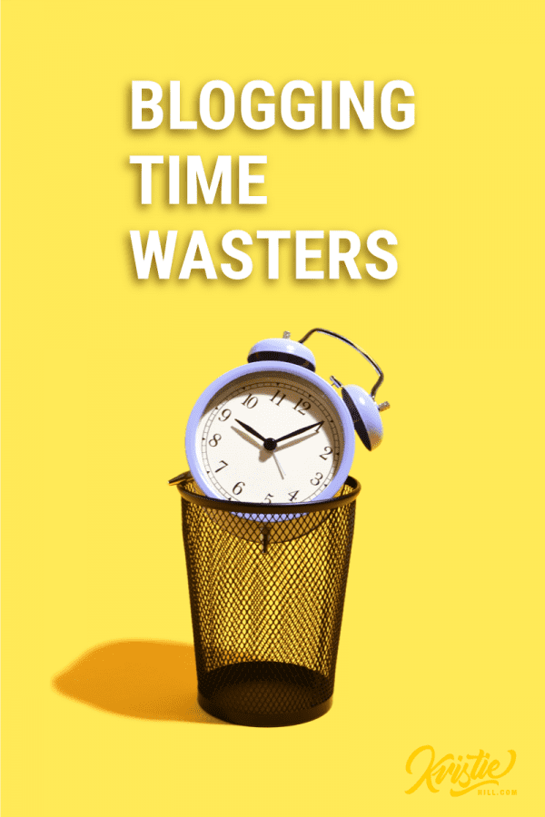 8 time wasters most bloggers are guilty of – are you?