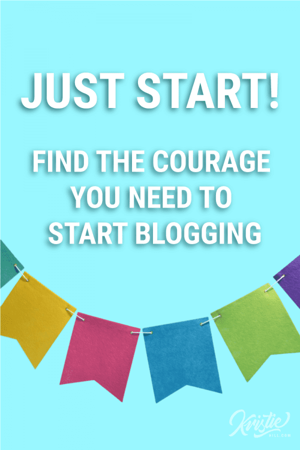 7 Quotes to inspire courage in the scared blogger.