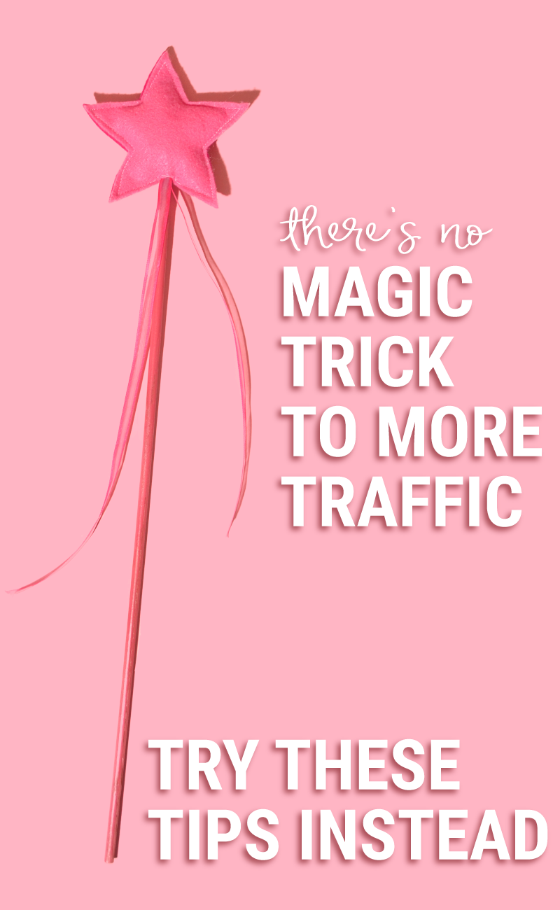 Cover Image: no magic trick to blog traffic.