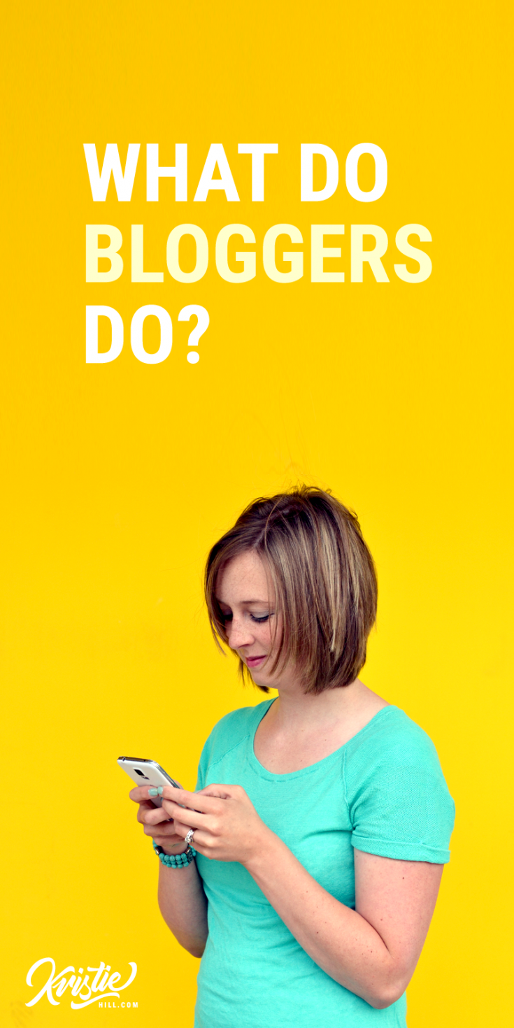 Blogger looking down at cell phone. Text copy overlay says What do bloggers do?